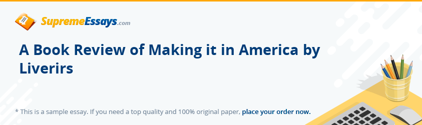 A Book Review of Making it in America by Liverirs