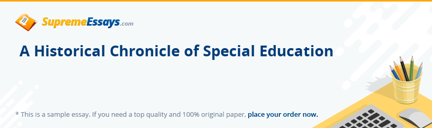 A Historical Chronicle of Special Education