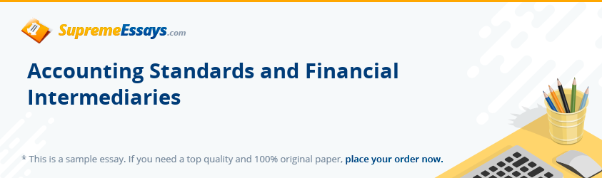 Accounting Standards and Financial Intermediaries