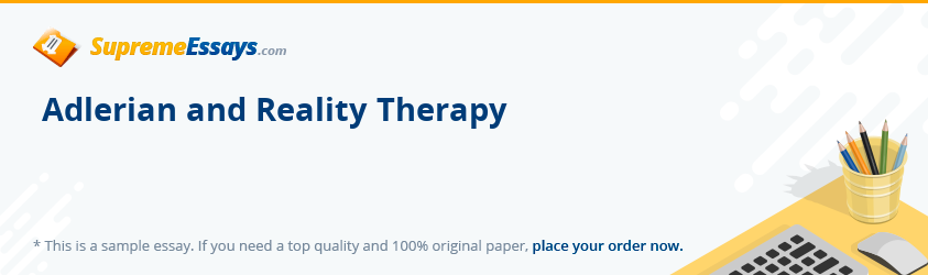 Adlerian and Reality Therapy