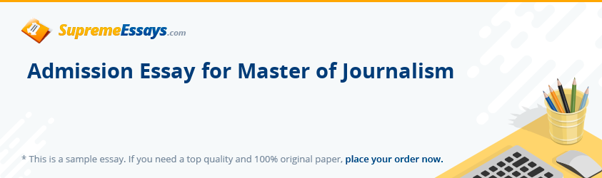 Admission Essay for Master of Journalism