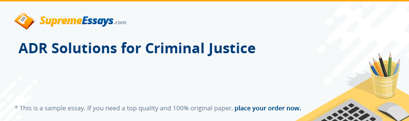 ADR Solutions for Criminal Justice