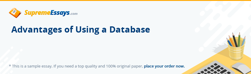 Advantages of Using a Database