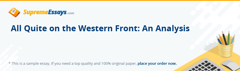 All Quite on the Western Front: An Analysis