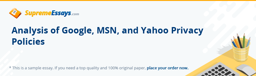 Analysis of Google, MSN, and Yahoo Privacy Policies