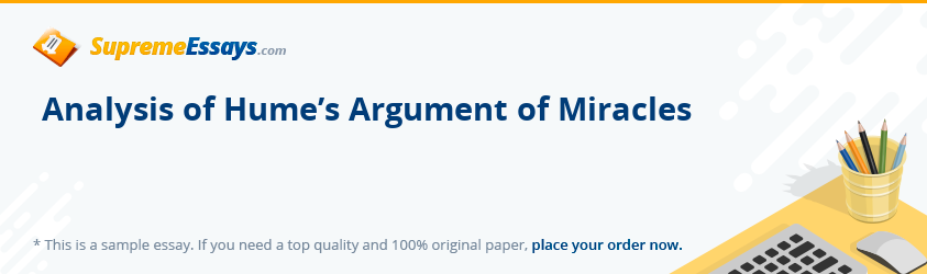 Analysis of Hume's Argument of Miracles