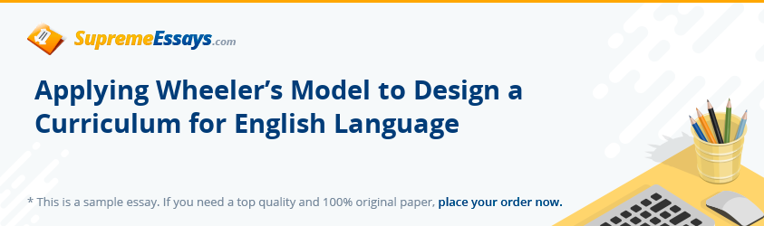 Applying Wheeler's Model to Design a Curriculum for English Language