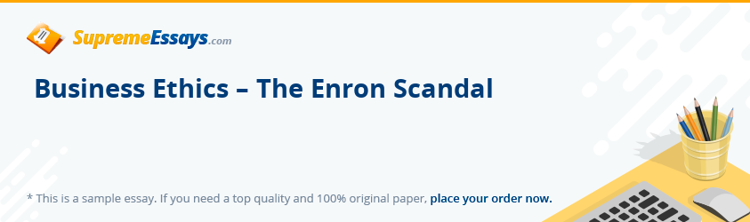 Business Ethics – The Enron Scandal