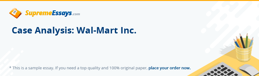 Case Analysis: Wal-Mart Inc.
