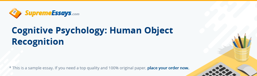 Cognitive Psychology: Human Object Recognition