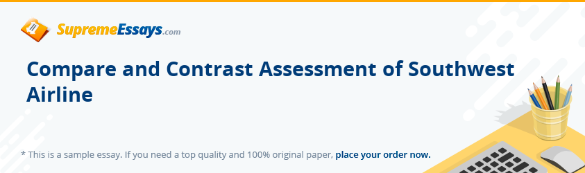 Compare and Contrast Assessment of Southwest Airline