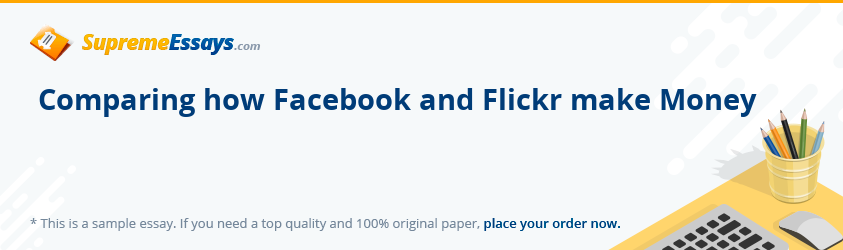 Comparing how Facebook and Flickr make Money