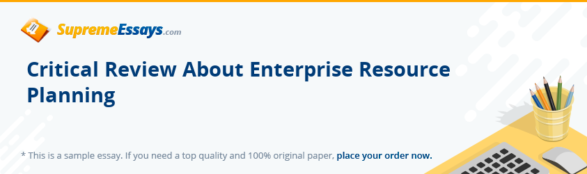 Critical Review About Enterprise Resource Planning