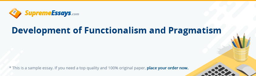 Development of Functionalism and Pragmatism