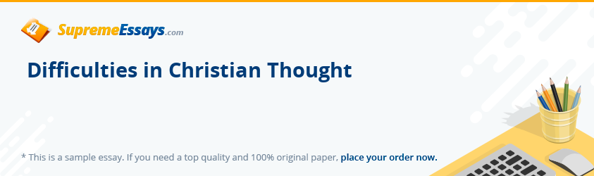 Difficulties in Christian Thought
