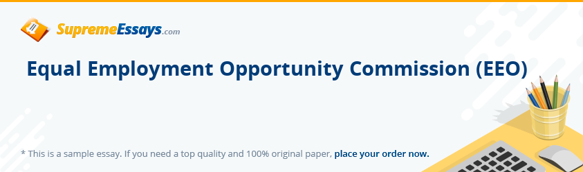 Equal Employment Opportunity Commission (EEO)