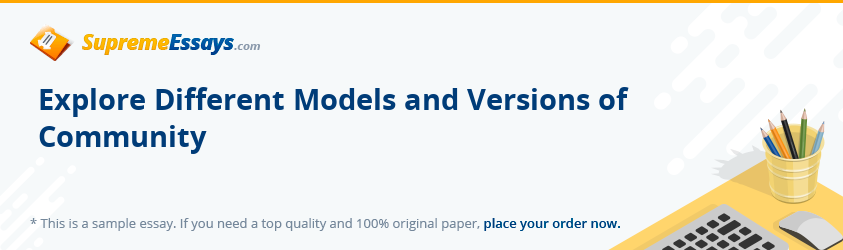 Explore Different Models and Versions of Community