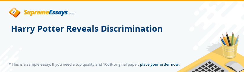 Harry Potter Reveals Discrimination