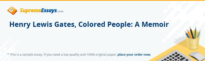 Henry Lewis Gates, Colored People: A Memoir