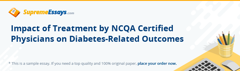 Impact of Treatment by NCQA Certified Physicians on Diabetes-Related Outcomes