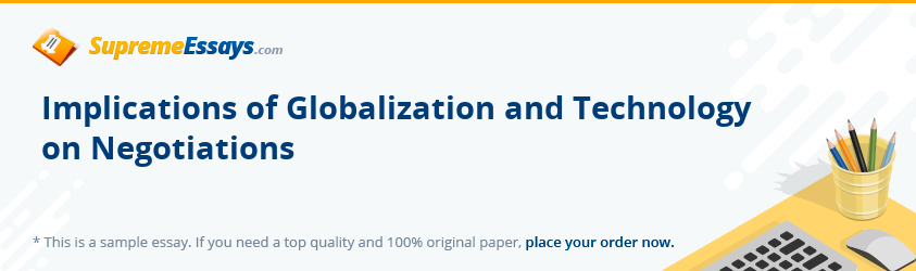 Implications of Globalization and Technology on Negotiations