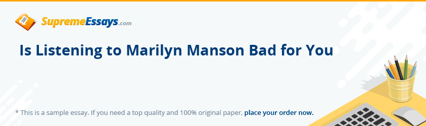 Is Listening to Marilyn Manson Bad for You