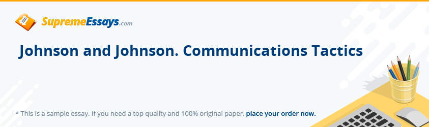 Johnson and Johnson. Communications Tactics