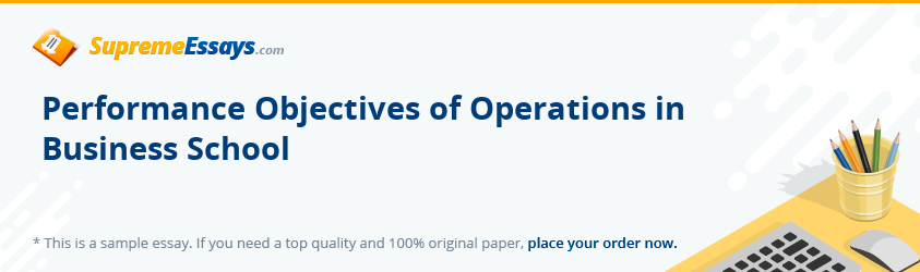 Performance Objectives of Operations in Business School