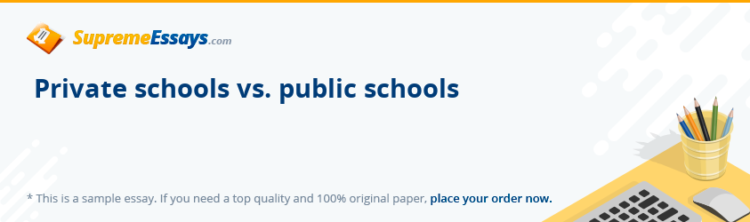 Private schools vs. public schools