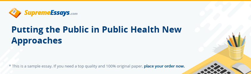 Putting the Public in Public Health New Approaches