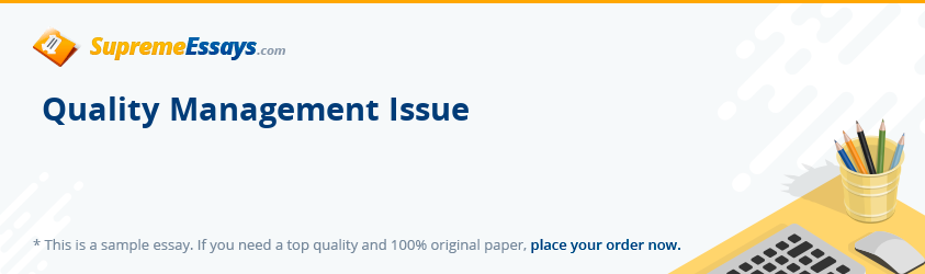 Quality Management Issue