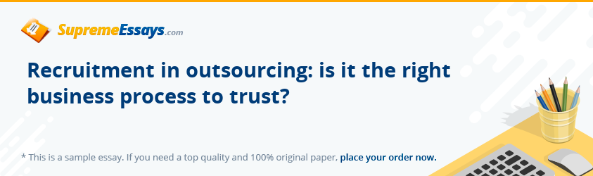 Recruitment in outsourcing: is it the right business process to trust?