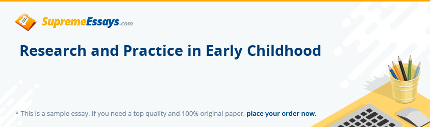 Research and Practice in Early Childhood
