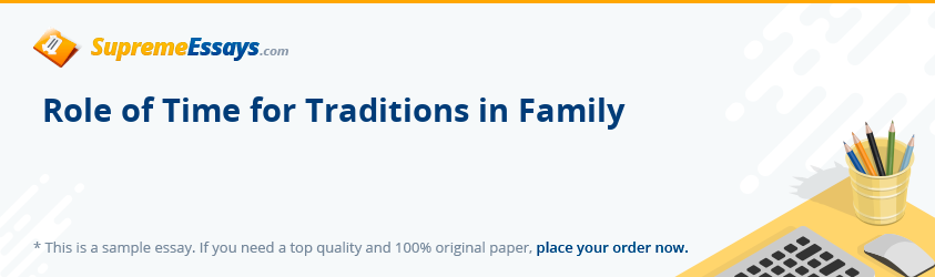 Role of Time for Traditions in Family