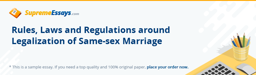 Rules, Laws and Regulations around Legalization of Same-sex Marriage