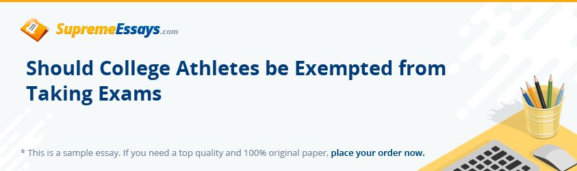 Should College Athletes be Exempted from Taking Exams