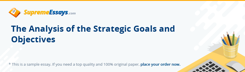 The Analysis of the Strategic Goals and Objectives