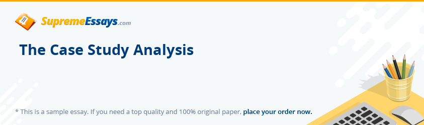 The Case Study Analysis