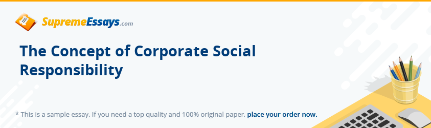 The Concept of Corporate Social Responsibility