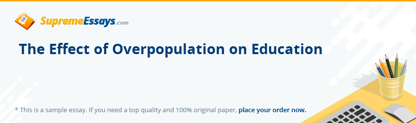 The Effect of Overpopulation on Education