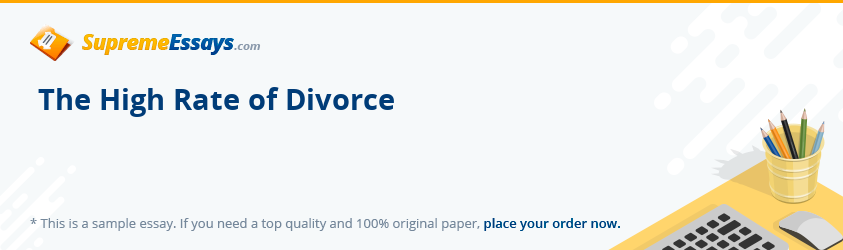 The High Rate of Divorce