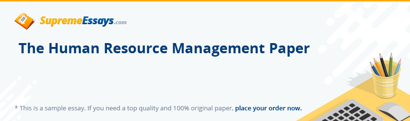 The Human Resource Management Paper