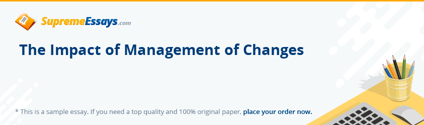 The Impact of Management of Changes