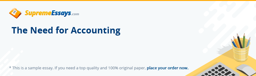 The Need for Accounting