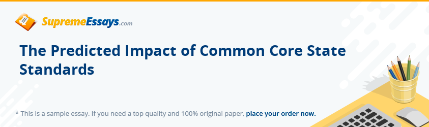 The Predicted Impact of Common Core State Standards