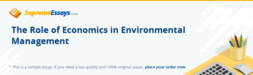 The Role of Economics in Environmental Management