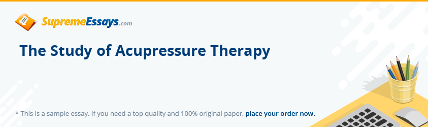 The Study of Acupressure Therapy