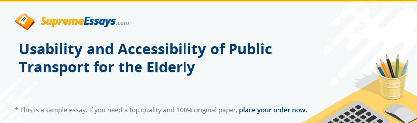 Usability and Accessibility of Public Transport for the Elderly