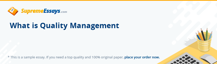 What is Quality Management