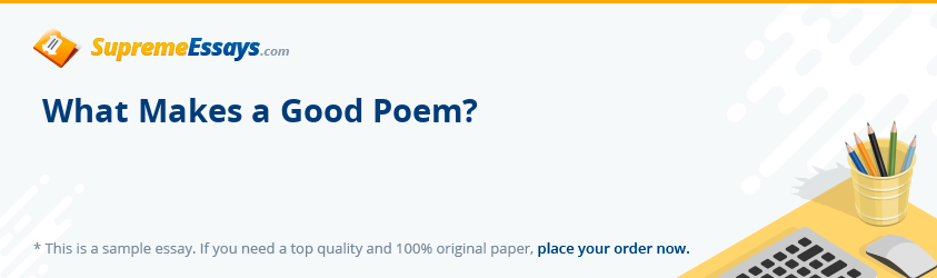 What Makes a Good Poem?